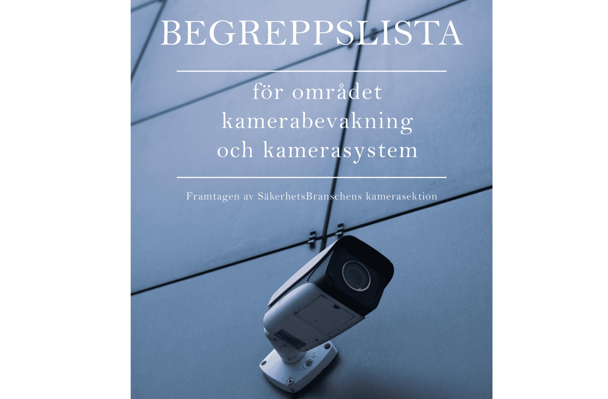 Nu publicerar vi en begreppslista för kamerabevakning och kamerasystem